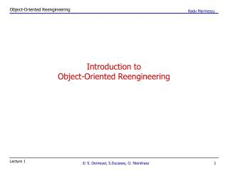 Introduction to Object-Oriented Reengineering