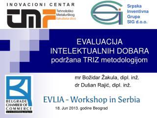 EVALUACIJA INTELEKTUALNIH DOBARA  podržana TRIZ metodologijom