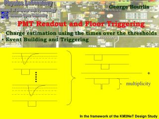 PMT Readout and Floor Triggering