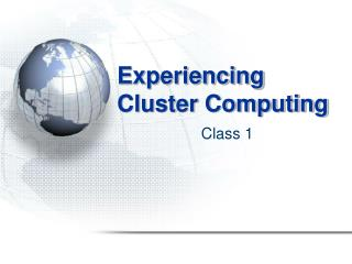 Experiencing Cluster Computing