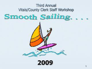 Third Annual  Vitals/County Clerk Staff Workshop