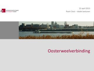 22 april 2013 Poort Oost – lokale besturen
