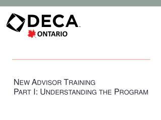 New Advisor Training Part I: Understanding the Program
