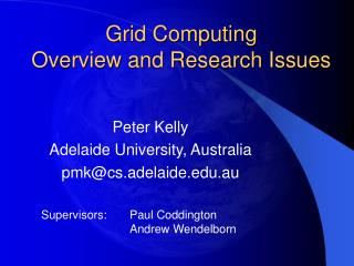 Grid Computing Overview and Research Issues