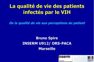 La qualit  de vie des patients infect s par le VIH  De la qualit  de vie aux perceptions du patient