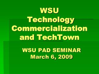 WSU  Technology Commercialization and TechTown
