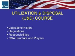 UTILIZATION & DISPOSAL  (U&D) COURSE