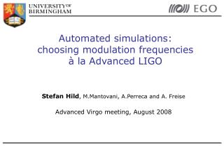 Automated simulations:  choosing modulation frequencies  à la Advanced LIGO