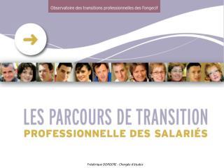 Observer les parcours de transitions professionnelles  Objectifs