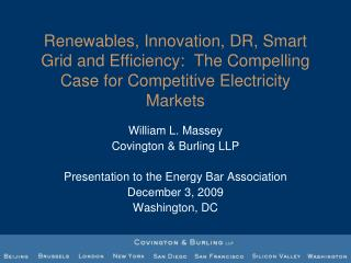William L. Massey Covington & Burling LLP Presentation to the Energy Bar Association