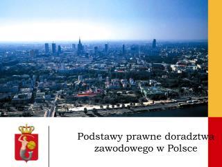 Podstawy prawne doradztwa zawodowego w Polsce