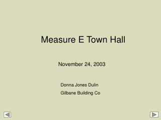 Measure E Town Hall