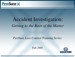 PestSure Loss Control Training Series