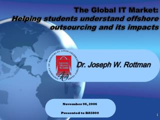 The Global IT Market: Helping students understand offshore outsourcing and its impacts