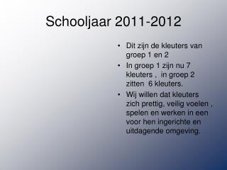 Schooljaar 2011-2012