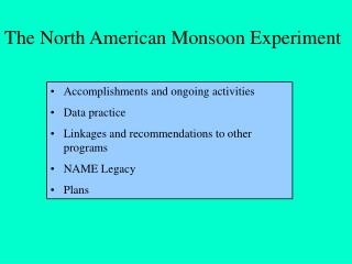 The North American Monsoon Experiment