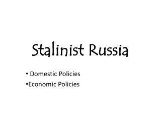Stalinist Russia