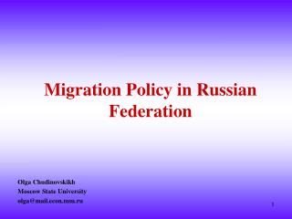 Migration Policy in Russian  Federation