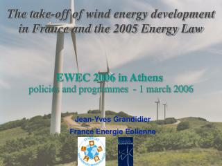 The take-off of wind energy development in France and the 2005 Energy Law