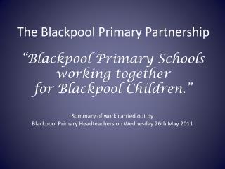 The Blackpool Primary Partnership