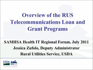 Overview of the RUS Telecommunications Loan and Grant Programs
