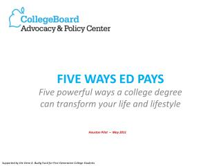 FIVE WAYS ED PAYS