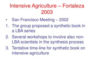 Intensive Agriculture – Fortaleza 2003