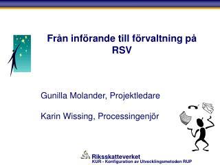 Från införande till förvaltning på RSV