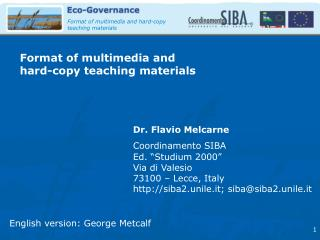 Format of multimedia and  hard-copy teaching materials