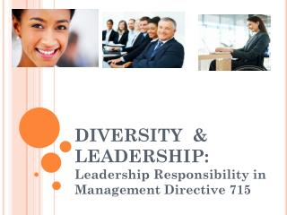 DIVERSITY  & LEADERSHIP: Leadership Responsibility in Management Directive 715