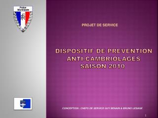 DISPOSITIF DE PREVENTION  ANTI-CAMBRIOLAGES SAISON 2010