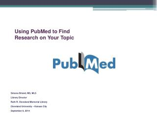 Using PubMed to Find Research on Your Topic