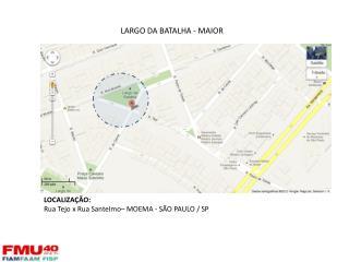 LARGO DA  BATALHA - MAIOR