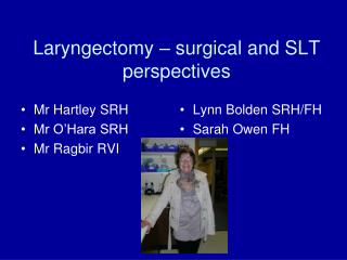Laryngectomy – surgical and SLT perspectives