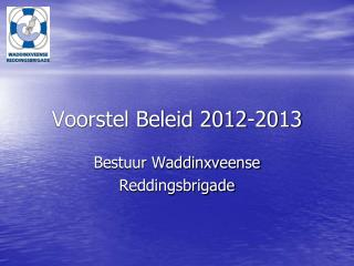 Voorstel Beleid 2012-2013
