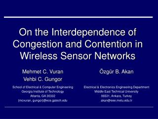 On the Interdependence of Congestion and Contention in Wireless Sensor Networks