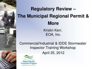 Regulatory Review –  The Municipal Regional Permit & More