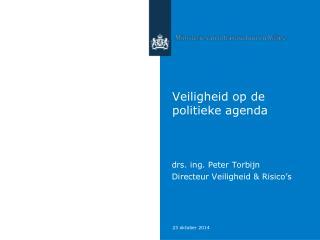 Veiligheid op de politieke agenda
