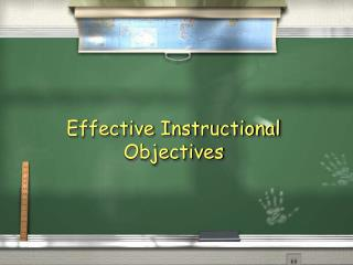 Effective Instructional Objectives