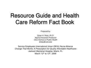 Resource Guide and Health Care Reform Fact Book