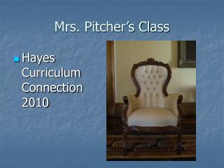 Mrs. Pitcher�s Class