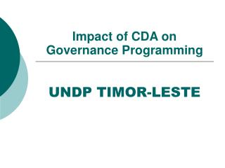 Impact of CDA on Governance Programming