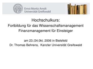 Hochschulkurs:  Fortbildung für das Wissenschaftsmanagement  Finanzmanagement für Einsteiger