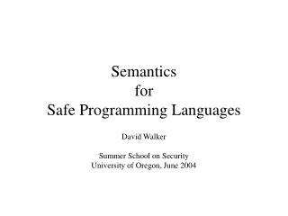 Semantics  for Safe Programming Languages