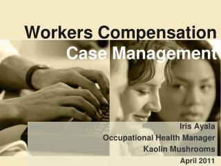 Workers Compensation Case  Management