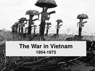The War in Vietnam 1954-1973