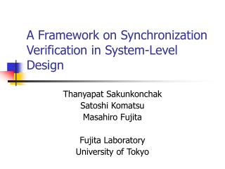 A Framework on Synchronization Verification in System-Level Design