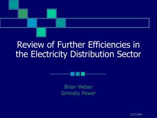 Review of Further Efficiencies in the Electricity Distribution Sector