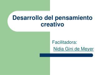Desarrollo del pensamiento creativo