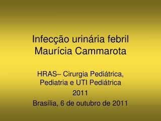 Infec��o urin�ria febril Maur�cia Cammarota